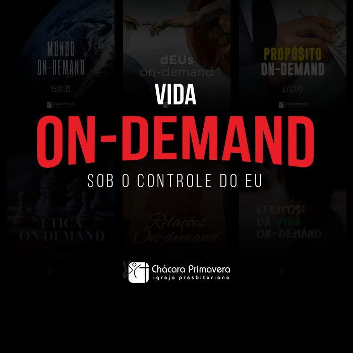 Vida ON-DEMAND. Estudo 3. Os efeitos da vida on-demand.